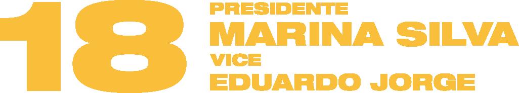 Vote Marina Silva 18, Eduardo Jorge Vice